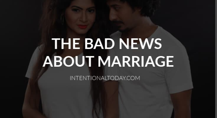 Marriage is bad news for you. 7 reasons why a relationship might be a bad idea