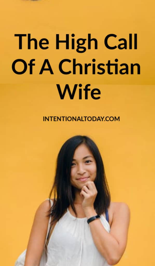 What is the highest call of a Christian wife? How does that look like practically in marriage? A few key thoughts!