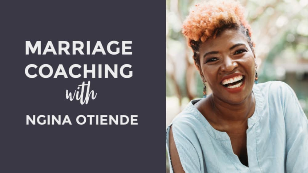 Marriage coaching with Ngina Otiende - helping wives problem-solve and nurture marriage so they can thrive.
