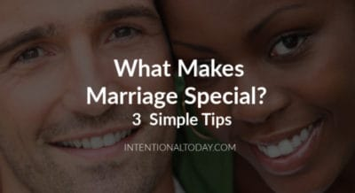 What makes relationships special? 3 simple keys to get your marriage happier