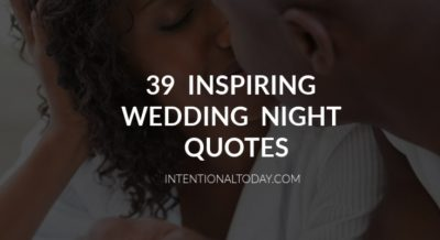 Wedding night quotes to inspire your first night as husband and wife. Because wedding night sex doesn't have to mean wedding night stress