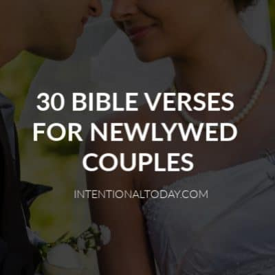 30 Bible Verses For Newlywed Couples To Strengthen Marriage