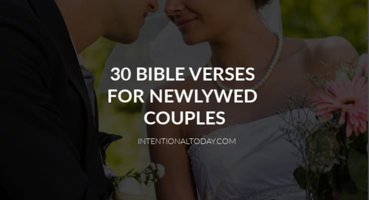 30 Bible verses for new couples to help navigate marriage problems