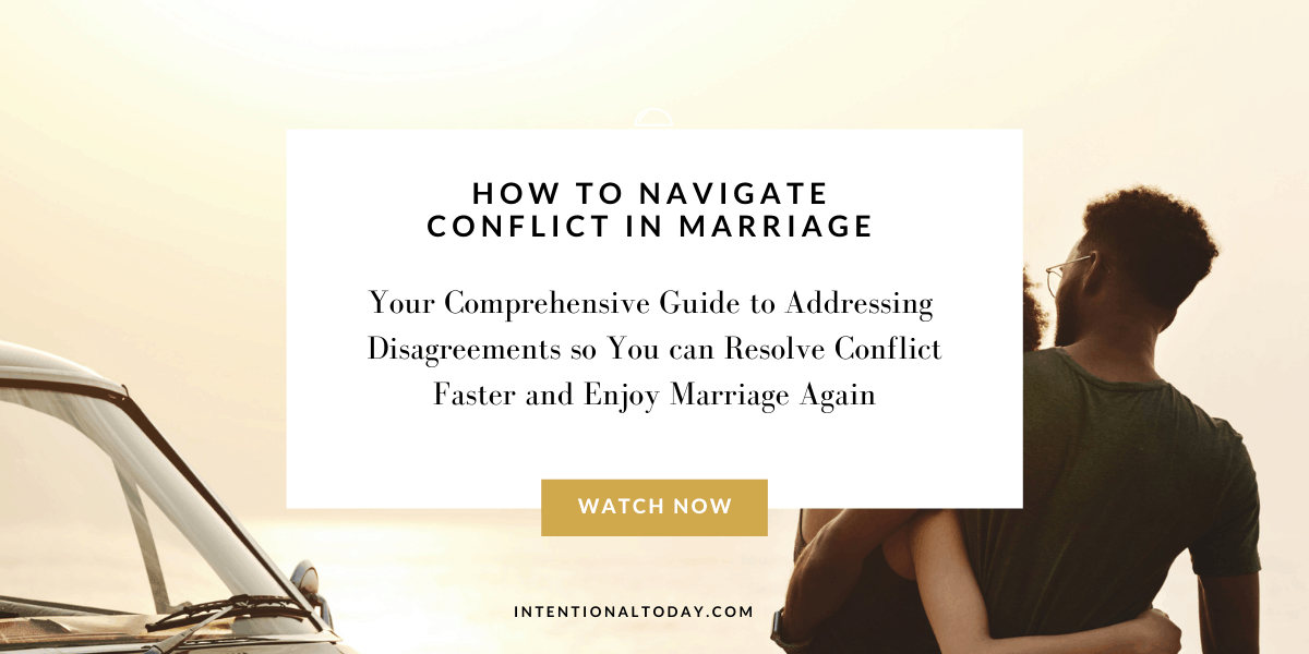 How to navigate conflict in marriage with clairty and confidence so your marriage can heal