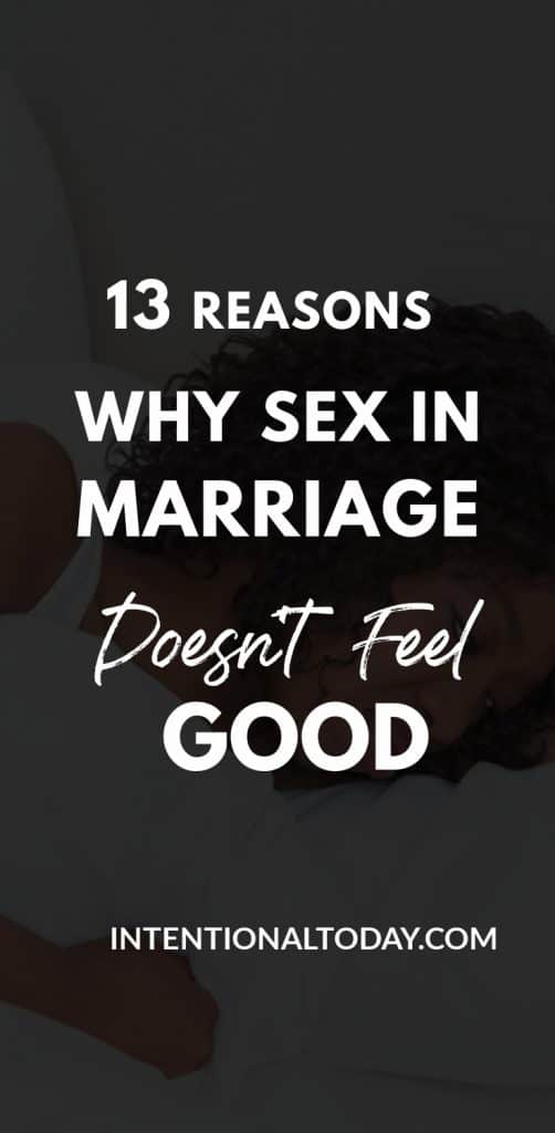 Sometimes married sex doesn't feel good. Since we are meant to enjoy intimacy, we owe it to ourselves to figure out how to make it fun and enjoyable