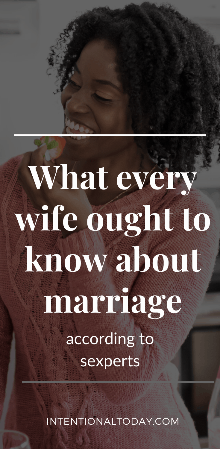 There's no such thing as a perfect marriage. But we can make our marriage and sex life feel amazing. Here's what every wife ought to know