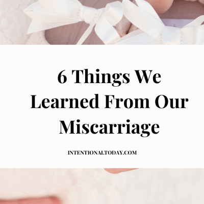 6 Important Things We Learned From Our Miscarriage