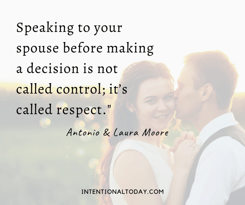 Good newlywed quotes - speaking to your spouse before making a decision is called respect